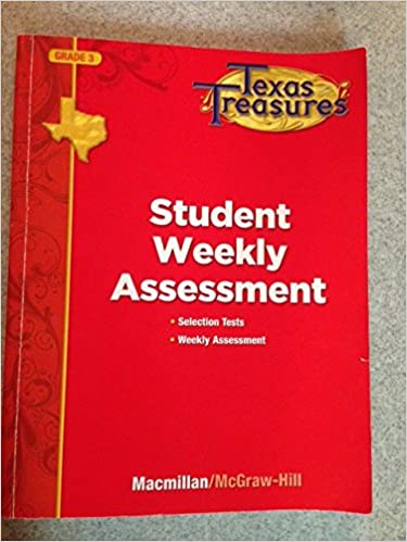 Texas Treasures Grade 3 Student Weekly Assessment Selection