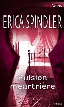 Pulsion meurtrière par Spindler