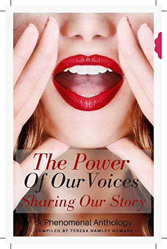 The Power of Our Voices: Sharing Our Story