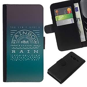 All Phone Most Case / Oferta Especial Cáscara Funda de cuero Monedero Cubierta de proteccion Caso / Wallet Case for Samsung Galaxy A3 // Rainbow Rain Positive Attitude Quote Life