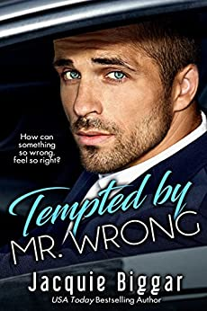 Tempted by Mr. Wrong by [Biggar, Jacquie]