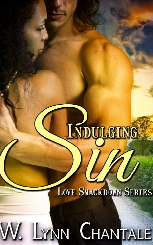 Indulging Sin (Love Smack Down Series Book 3) by Lynn Chantale