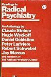 Readings in Radical Psychiatry, Claude Steiner, Hogie Wyckoff, 0394178688