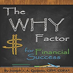 The Why Factor for Financial Success