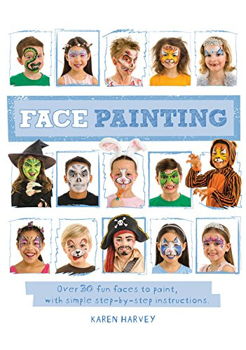 Painted Skull Faces For Halloween (Face Painting: Over 30 faces to paint, with simple step-by-step)
