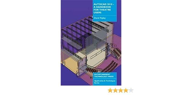 Get e-book AutoCAD 2010 - A Handbook for Theatre Users