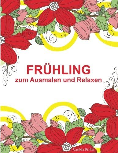 Fruhling Zum Ausmalen Und Relaxen Malbuch Fur Erwachsene
