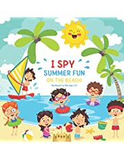 I Spy Summer Fun On The Beach! Workbook For Kids Ages 2-5: Search & Find Guessing Game | Picture Book For Toddlers & Preschool