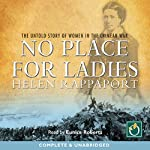 No Place for Ladies | Helen Rappaport