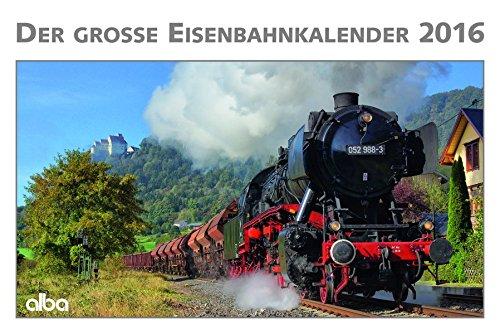 Der große Eisenbahnkalender 2016