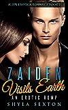 Zaiden  Visits Earth: An Erotic Romp (Alien Erotica Romance Book 2)