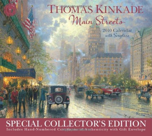 (Thomas Kinkade Main Streets Special Collector's Edition with Scripture: 2010 Wall Calendar)