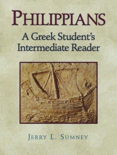 Read Online Philippians: A Greek Student's Intermediate Reader PDF
