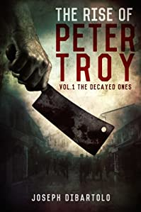 The Rise Of Peter Troy by Joseph DiBartolo ebook deal