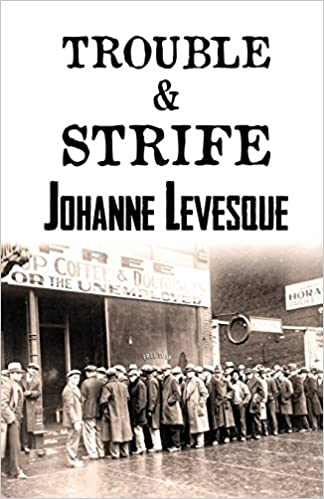 Image result for johanne levesque trouble and strife