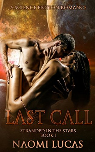 Last Call (Stranded in the Stars)