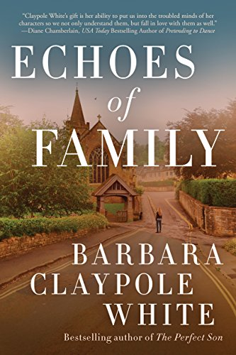 Echoes of Family by [White, Barbara Claypole]