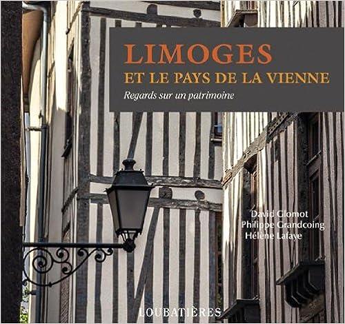 Lire un Limoges et le pays de la Vienne pdf