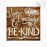 Have Courage and Be Kind Shabby Chic Sign, Disney Sign, Have Courage and Be Kind Cinderella Sign, Children's Room Décor Sign Review