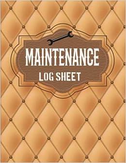 maintenance log sheets repair record logbook notebook journal