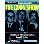 The Goon Show, Volume 23: The Collapse of the British Railway Sandwich System | Spike Milligan