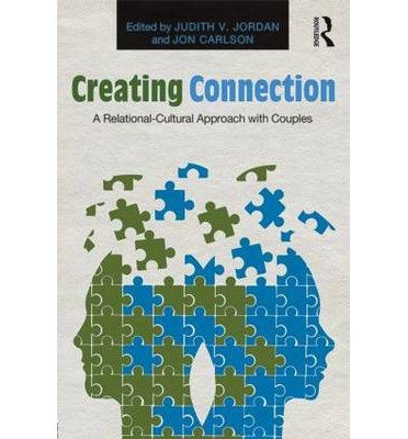 Download [(Creating Connection: A Relational-Cultural Approach with Couples)] [Author: Judith V. Jordan] published on (July, 2013) ebook