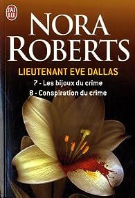 Lieutenant Eve Dallas, tomes 7 et 8 par Nora Roberts