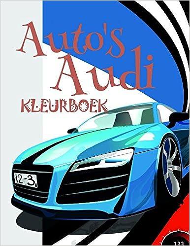 Autos Audi Kleurboek Coloring Book Cars Is An Excellent Choice