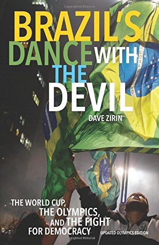 Brazil's Dance with the Devil (Updated Olympics Edition) : The World Cup, the Olympics, and the Struggle for Democracy by David Zirin (2016-06-16)
