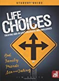 Life Choices Student Guide (To Save A Life)