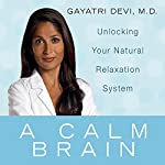 A Calm Brain | Gayatri Devi