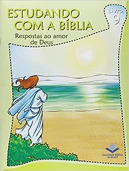 Respostas ao Amor de Deus - Volume 9. Coleção Estudando com a Bíblia