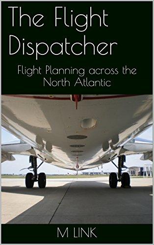 - The Flight Dispatcher: Flight Planning across the North Atlantic