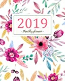 2019 Monthly Planner: A Year | 12 Month | January 2019 to December 2019 For To do list Journal Notebook Planners And Academic Agenda Schedule ... weekly monthly Calendar planner) (Volume 1)