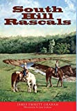 img - for South Hill Rascals book / textbook / text book