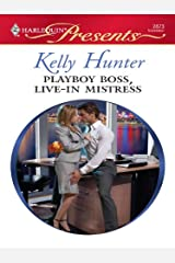 Playboy Boss, Live-In Mistress (Kept for His Pleasure)