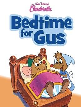 Cinderella: Bedtime for Gus (Disney Short Story eBook) by [Various]