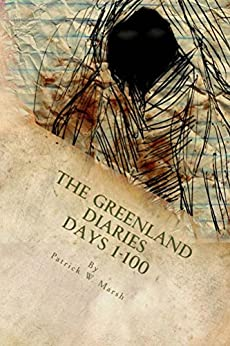 The Greenland Diaries by [Marsh, Patrick]
