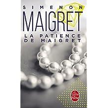 PATIENCE DE MAIGRET (LA)