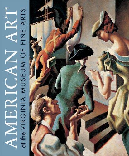 (American Art at the Virginia Museum of Fine Arts )
