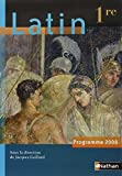 img - for Latin 1e : Programme 2008 by Jacques Gaillard (2008-04-22) book / textbook / text book