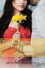 Turn Towards the Sun Paperback