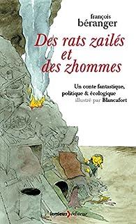 Des rats zailés et des zhommes : Un conte fantastique, politique & écologique par François Béranger
