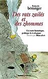 Des rats zailés et des zhommes : Un conte fantastique, politique & écologique par Béranger
