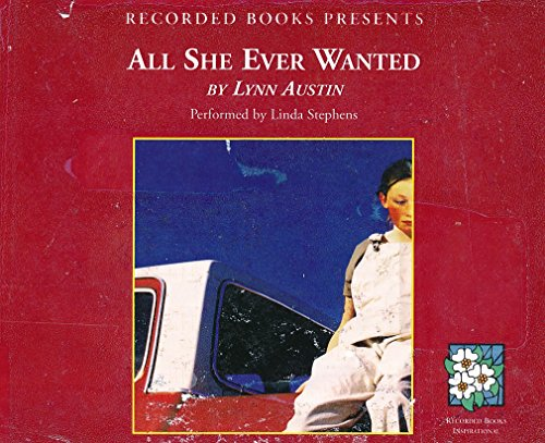 All She Ever Wanted by Lynn Austin Unabridged CD Audiobook