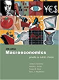img - for Macroeconomics: Private and Public Choice with Xtra! CD-ROM and InfoTrac College Edition book / textbook / text book