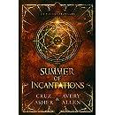Summer of Incantations (de Valais Chronicles Book 1)