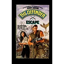 Escape (The Defender) by Jerry Ahern (1989-05-05)