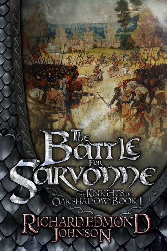 The Battle for Sarvonne (The Knights of Oakshadow Book 1)