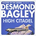 High Citadel Audiobook by Desmond Bagley Narrated by Paul Tyreman